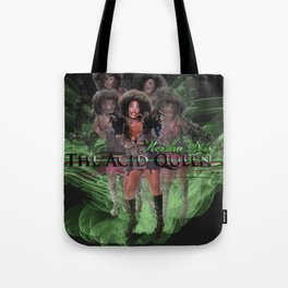 Keisha D as The Acid Queen Tote Bag