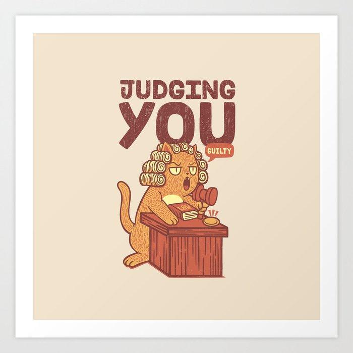 I'm Judging You Cat T-Shirt Art Print