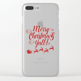 MERRY CHRISTMAS YALL Clear iPhone Case
