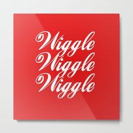 Wiggle Wiggle Wiggle Metal Print