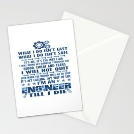 I'm an Engineer till I die Stationery Cards