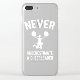 Never Underestimate a Cheerleader Clear iPhone Case