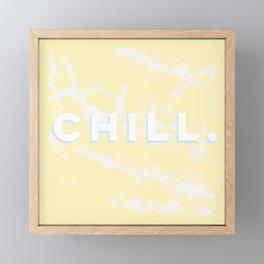 chillll Framed Mini Art Print