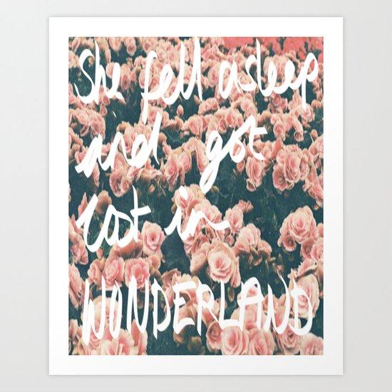 SHE FELL ASLEEP AND GOT LOST IN WONDERLAND Art Print
