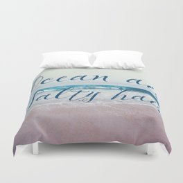 Ocean air Salty hair Duvet Cover