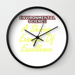 Empowerment Excellence Tshirt Design Tested for excellence Wall Clock