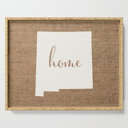 New Mexico is Home - White on Burlap Serving Tray