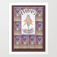 bug Art Prints featuring BUG by CrismanArt