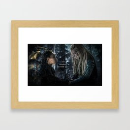 "Clexa: "" I will always be with you"" Framed Art Print"