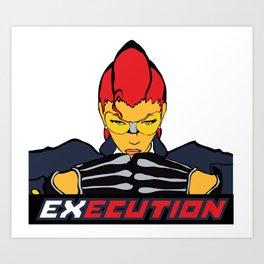 EXECUTION Art Print