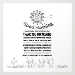 Good Morning You Art Print