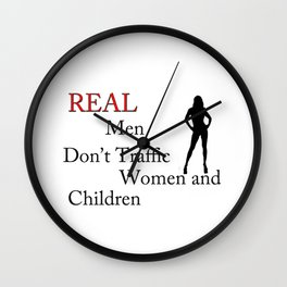 Real Men Don't Traffic Wall Clock