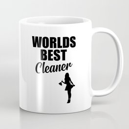 Worlds best cleaner funny quote Coffee Mug