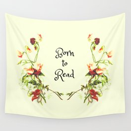 Born to Read Floral Wall Tapestry