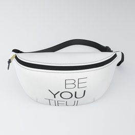 Be Yourself, BeYOUtiful Fanny Pack