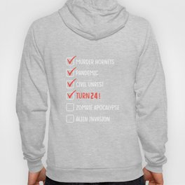24 Years Old -24th Birthday Gift Funny 2020 - Quarantine Hoody