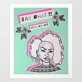 Say What?! Art Print
