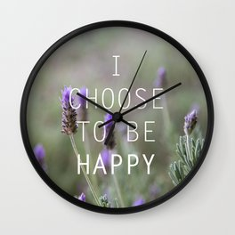 I choose to be happy Wall Clock