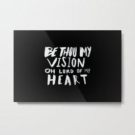 Be Thou My Vision II Metal Print