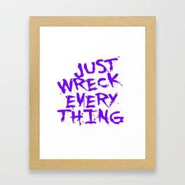 Just Wreck Everything Violet Blue Grunge Graffiti Framed Art Print