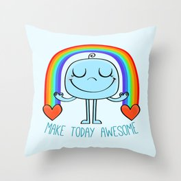 Make today awesome Throw Pillow