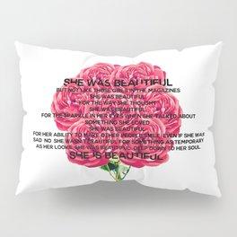 she was beautiful Pillow Sham