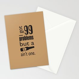 99 problems but beer ain't one Stationery Cards