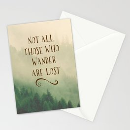Not all those who Wander Stationery Cards