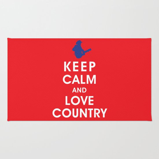 Keep Calm and Love Country Rug
