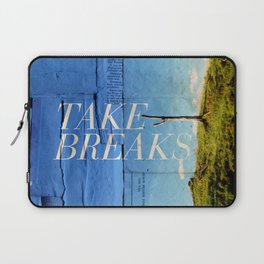 Take breaks. A PSA for stressed creatives. Laptop Sleeve