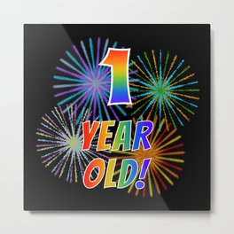 "1st Birthday Themed ""1 YEAR OLD!"" w/ Rainbow Spectrum Colors + Vibrant Fireworks Inspired Pattern Metal Print"