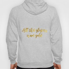 All that glisters 03 Hoody