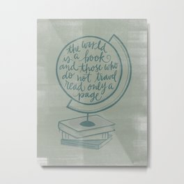The World is a Book Metal Print