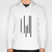 chill Hoodies featuring chill by Lazar Alex