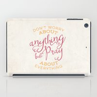 pocketfuel iPad Cases featuring PRAYER OVER WORRY by Pocket Fuel