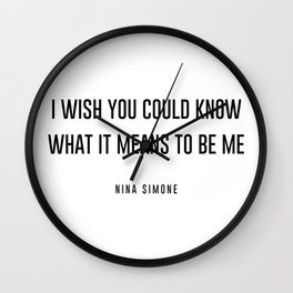 I wish you could know Wall Clock