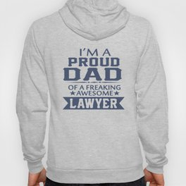 I'M A PROUD LAWYER'S DAD Hoody
