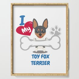 Toy Fox Terrier - I Love My Toy Fox Terrier Gift Serving Tray