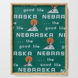 Nebraska. . .the good life! NE pride - Nebraska state sign Serving Tray