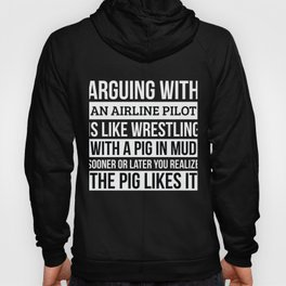 Air traffic controller Shirt, Like Arguing With A Pig in Mud Air traffic controller Gifts Funny Hoody