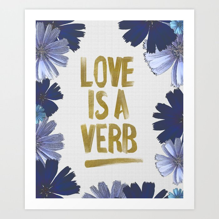 Love Is A Verb Art Print