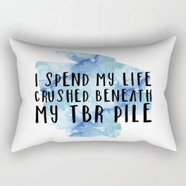 I Spend My Life Crushed Beneath My TBR! (Blue) Rectangular Pillow