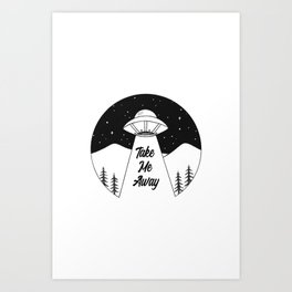 'Take Me Away' UFO Art Print