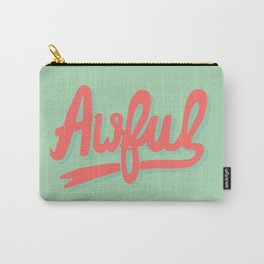 Awful (watermelon colorway) Carry-All Pouch