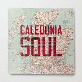 Caledonia Soul Metal Print