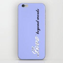 Love Beyond Words (Light Blue) iPhone Skin