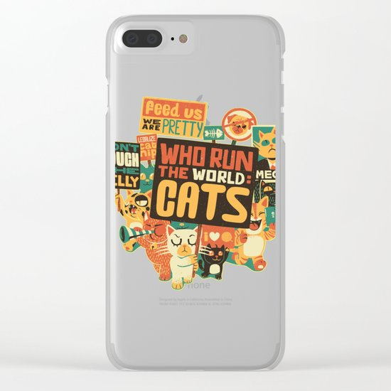 Who Run The World Cats Clear iPhone Case