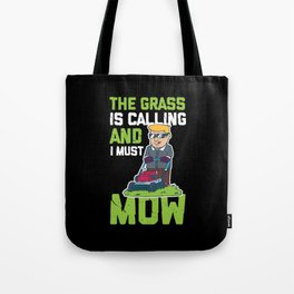 Lawn Mower Shirt I funny gardening gift Tote Bag