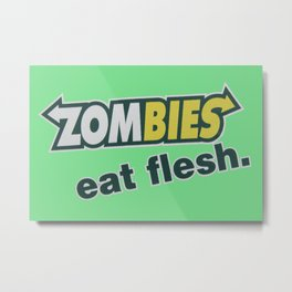 Zombie Eat flesh Metal Print