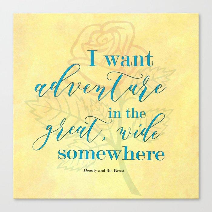 I Want Adventure Belle Canvas Print By Weasleyswizardingletters